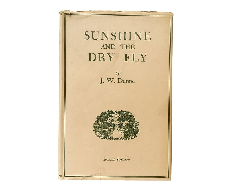 Sunshine and the Dry Fly Dunne